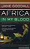 jane goodall africa in my blood