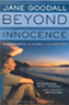 jane goodall beyond innocence
