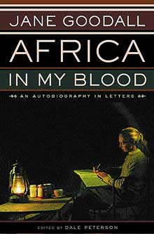 Jane Goodall: Africa in My Blood by Dale Peterson