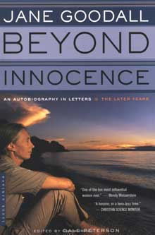 Jane Goodall: Beyond Innocence by Dale Peterson